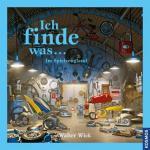 Cover-Bild Ich finde was, Im Spielzeugland