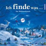 Cover-Bild Ich finde was, Zur Weihnachtszeit