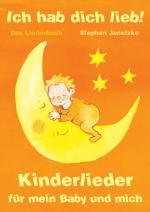 Cover-Bild Ich hab dich lieb - Kinderlieder für mein Baby und mich