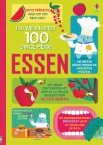 Cover-Bild Ich weiß jetzt 100 Dinge mehr! Essen