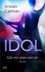 Cover-Bild Idol - Gib mir alles von dir