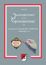 Cover-Bild Illustrationen aus den Gästebüchern der Akademisch-Musikalischen Verbindung Würzburg im SV