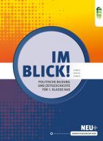 Cover-Bild Im Blick! Politische Bildung und Zeitgeschichte für die 1. Klasse an Handelsschulen