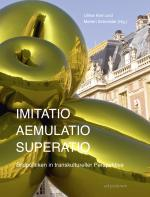 Cover-Bild Imitatio – Aemulatio – Superatio