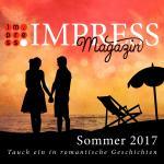 Cover-Bild Impress Magazin Sommer 2017 (Mai-Juli): Tauch ein in romantische Geschichten