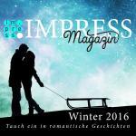 Cover-Bild Impress Magazin Winter 2016 (Januar-März): Tauch ein in romantische Geschichten