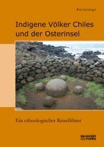 Cover-Bild Indigene Völker Chiles und der Osterinsel