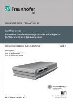 Cover-Bild Innovative Fassadensanierungskonzepte mit integrierter Luftführung für den Gebäudebestand.