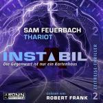 Cover-Bild Instabil 2 - Die Gegenwart ist nur ein Kartenhaus