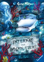 Cover-Bild Internat der bösen Tiere, Band 2: Die Falle