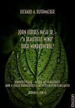 """Cover-Bild John Forbes Nash Jr. – """"A Beautiful Mind"""" oder Mindkontrol?"""
