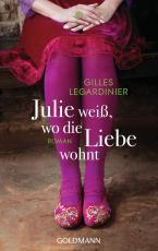 Cover-Bild Julie weiß, wo die Liebe wohnt
