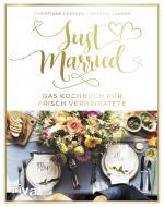 Cover-Bild Just married – Das Kochbuch für frisch Verheiratete