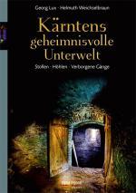 Cover-Bild Kärntens geheimnisvolle Unterwelt