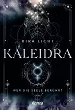 Cover-Bild Kaleidra - Wer die Seele berührt