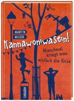 Cover-Bild Kannawoniwasein! Manchmal kriegt man einfach die Krise