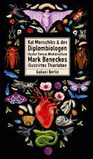 Cover-Bild Kat Menschiks und des Diplom-Biologen Doctor Rerum Medicinalium Mark Beneckes Illustrirtes Thierleben