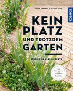 Cover-Bild Kein Platz und trotzdem Garten