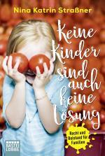 Cover-Bild Keine Kinder sind auch keine Lösung