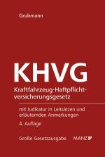 Cover-Bild KHVG Kraftfahrzeug-Haftpflichtversicherungsgesetz