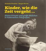Cover-Bild Kinder, wie die Zeit vergeht ...