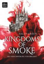Cover-Bild Kingdoms of Smoke – Die Verschwörung von Brigant