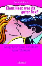 Cover-Bild Klaus Heer, was ist guter Sex?