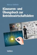 Cover-Bild Klausuren- und Übungsbuch zur Betriebswirtschaftslehre
