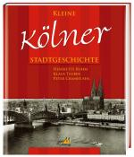 Cover-Bild Kleine Kölner Stadtgeschichte