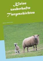 Cover-Bild Kleine zauberhafte Tiergeschichten