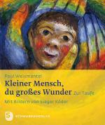Cover-Bild Kleiner Mensch, du großes Wunder