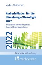 Cover-Bild Kodierleitfaden für die Hämatologie/Onkologie 2022