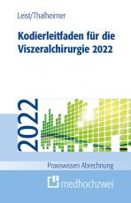 Cover-Bild Kodierleitfaden für die Viszeralchirurgie 2022