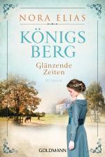 Cover-Bild Königsberg. Glänzende Zeiten