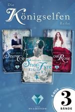 Cover-Bild Königselfen: Alle Bände der märchenhaften Trilogie in einer E-Box! (Königselfen-Reihe)