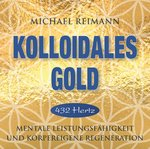Cover-Bild Kolloidales Gold [432 Hertz]