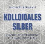 Cover-Bild Kolloidales Silber [elementare Schwingung]
