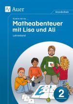 Cover-Bild Komm mit ins Matheabenteuer mit Lisa und Ali Kl. 2