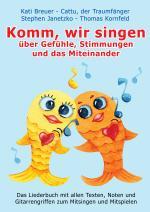 Cover-Bild Komm, wir singen über Gefühle, Stimmungen und das Miteinander
