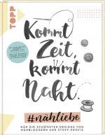 Cover-Bild Kommt Zeit, kommt Naht. #nähliebe