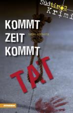 Cover-Bild Kommt Zeit kommt Tat