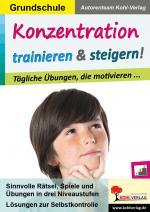 Cover-Bild Konzentration trainieren & steigern! / Grundschule