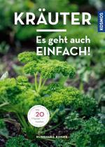 Cover-Bild Kräuter - es geht auch einfach!