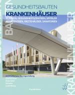 Cover-Bild Krankenhäuser, Kliniken, Spitäler, Rehazentren, Ärztehäuser, Sanatorien