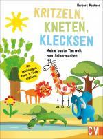 Cover-Bild Kritzeln, Kneten, Klecksen