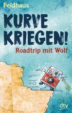 Cover-Bild Kurve kriegen – Roadtrip mit Wolf