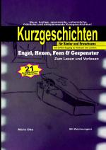 """Cover-Bild Kurzgeschichten """"Engel, Hexen, Feen & Gespenster"""" (Hardcover/LUXUSAUSGABE) mit Online-Zugang zu Hörbuch und Liedern"""