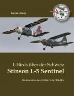 Cover-Bild L-Birds über der Schweiz - Stinson L-5 Sentinel