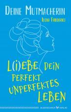 Cover-Bild L(i)ebe dein perfekt unperfektes Leben