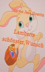 Cover-Bild Lamberts schönster Wunsch